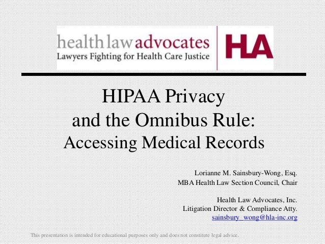 Hipaa privacyand the omnibus rule accessing medical recordslorianne m