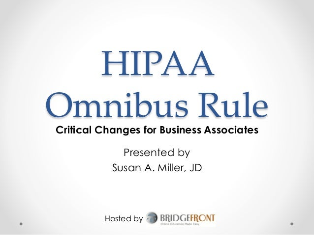 HIPAA Omnibus Rule: Critical Changes for Business Associates