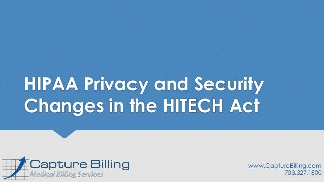 hitech act privacy and security Hipaa privacy, security & hitech frequently asked subtitle d of the hitech act addresses the privacy and security hipaa privacy, security and hitech.