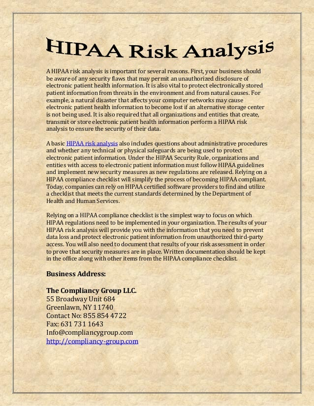 A HIPAA risk analysis is important for several reasons. First, your business should be aware of any security flaws that ma...