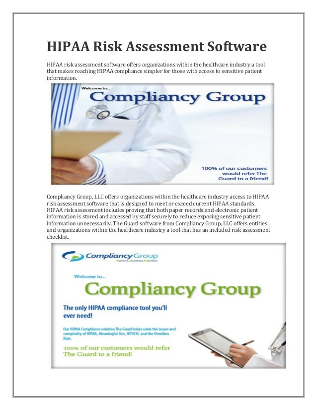 HIPAA Risk Assessment Software HIPAA risk assessment software offers organizations within the healthcare industry a tool t...