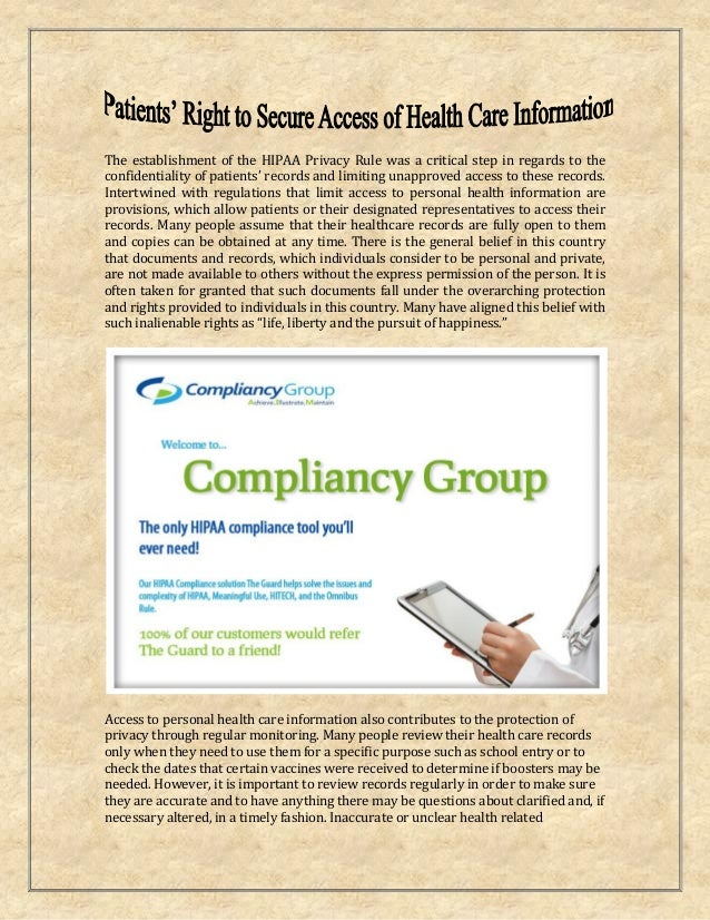 The establishment of the HIPAA Privacy Rule was a critical step in regards to the confidentiality of patients' records and...