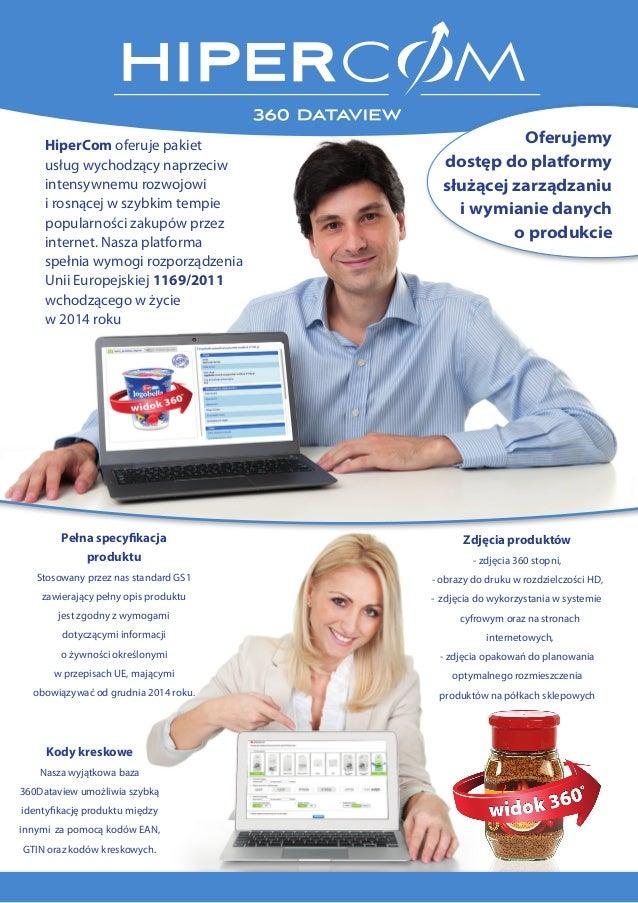 HiperCom oferuje pakiet usług wychodzący naprzeciw intensywnemu rozwojowi i rosnącej w szybkim tempie popularności zakupów...