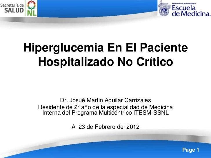 Hiperglucemia En El Paciente  Hospitalizado No Crítico          Dr. Josué Martin Aguilar Carrizales  Residente de 2º año d...