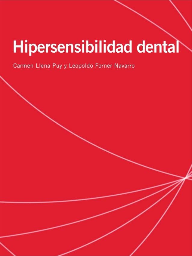 Actualidad odontológica  Hipersensibilidad dental Carmen Llena Puy y Leopoldo Forner Navarro