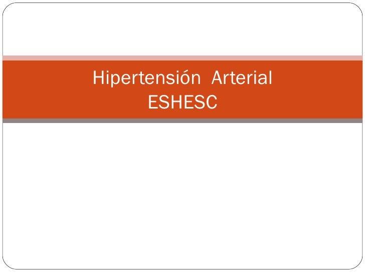 Hipertensión Arterial       ESHESC