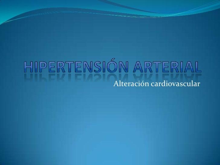 Alteración cardiovascular