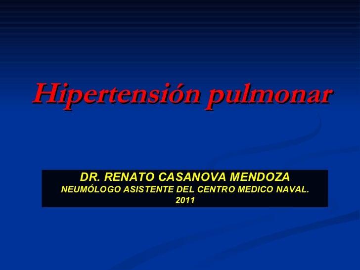 HIPERTENSIÓN PULMONAR. DR CASANOVA