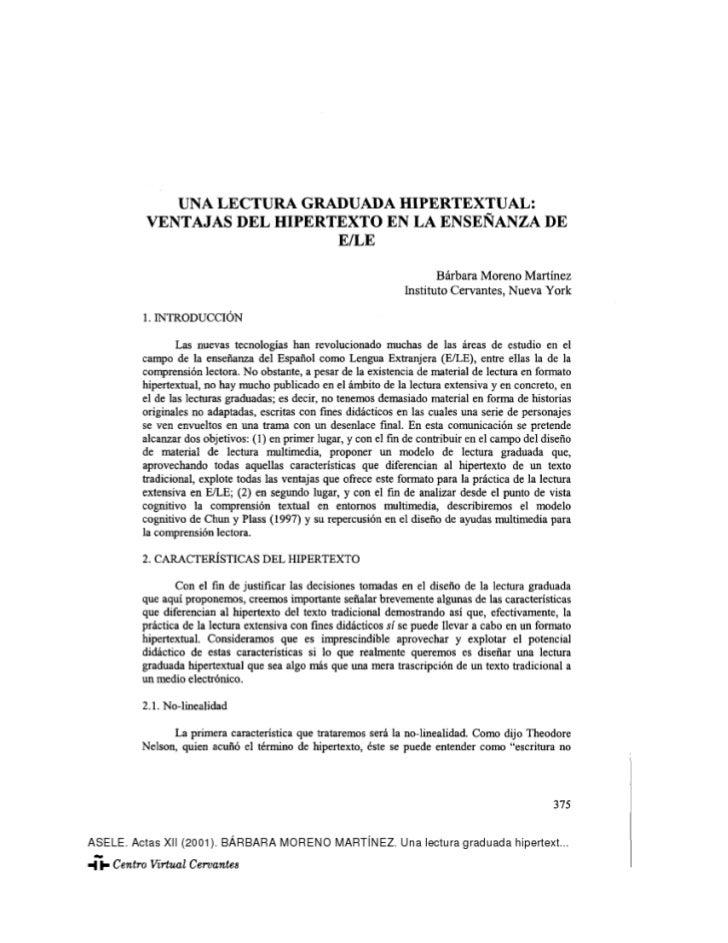 ASELE. Actas XII (2001). BÁRBARA MORENO MARTÍNEZ. Una lectura graduada hipertext...           UNA LECTURA GRADUADA HIPERTE...
