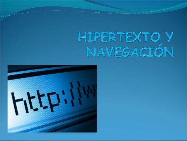 HIPERTEXTO Es un documento que está vinculado (hipervínculo) con otros documentos a través deenlaces(links). También pue...