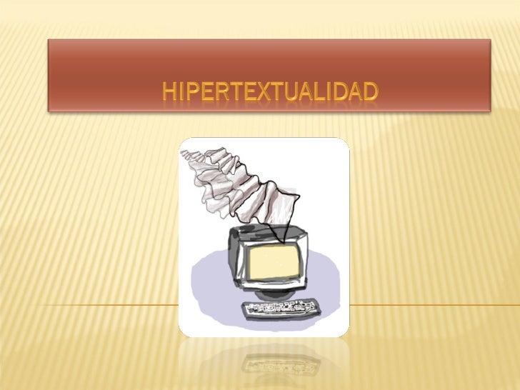 Hipertextualidad, 2010
