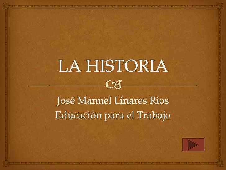 José Manuel Linares RiosEducación para el Trabajo