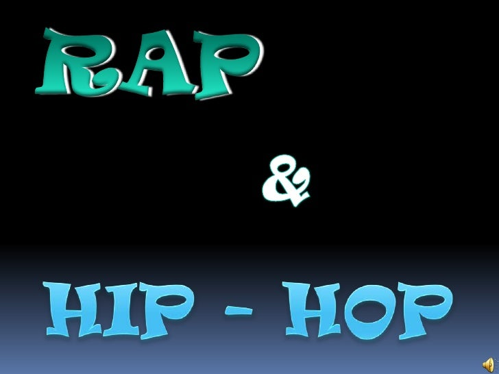 RAP <br />&<br />HIP - HOP<br />