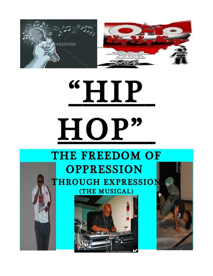 hip hop a culture an expression a Dancing was a form of expression and a form of noticing dancing and music in africa connecting to hip hop music today consider hip hop culture as a whole.