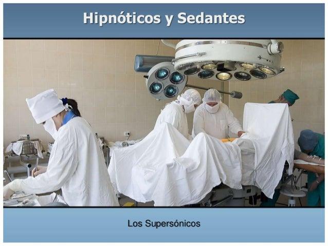 Farmacologia: Hipnóticos y Sedantes