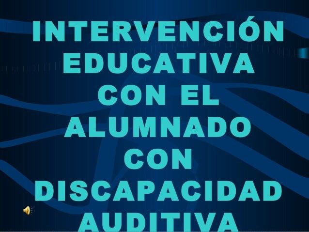 INTERVENCIÓNEDUCATIVACON ELALUMNADOCONDISCAPACIDAD