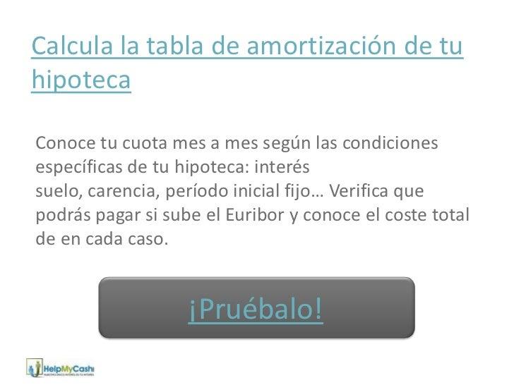 Hipoteca tabla de amortizacion for Hipoteca interes fijo