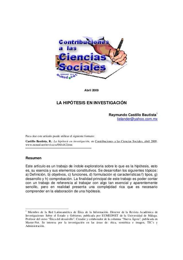 Abril 2009                           LA HIPÓTESIS EN INVESTIGACIÓN                                                        ...