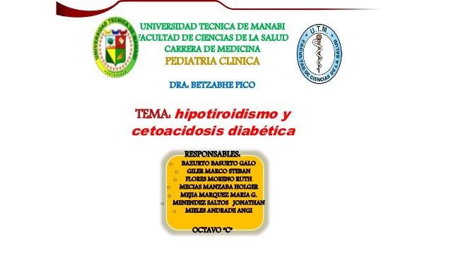 UNIVERSIDAD TECNICA DE MANABI FACULTAD DE CIENCIAS DE LA SALUD CARRERA DE MEDICINA PEDIATRIA CLINICA DRA: BETZABHE PICO TE...