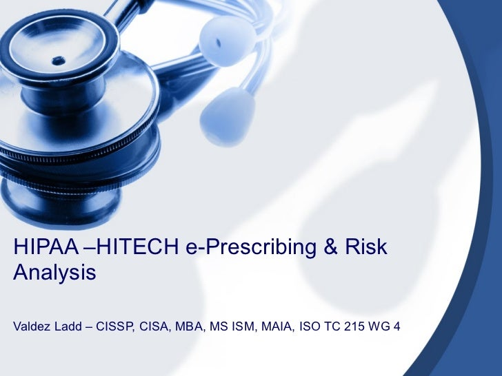 HIPAA HITECH  E-Prescribing / E-Prescription