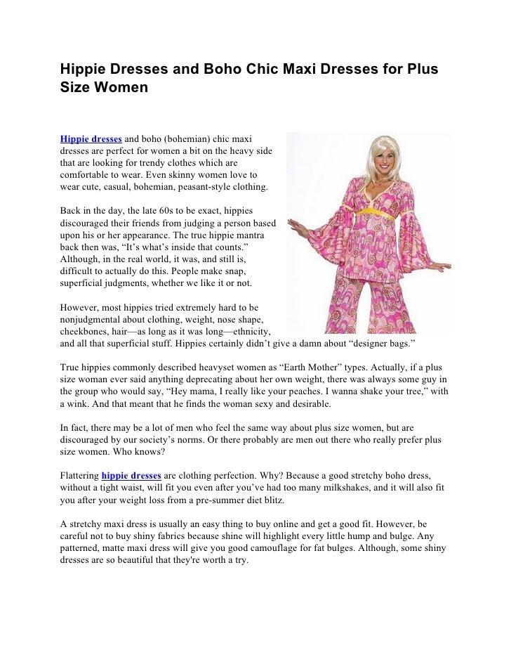 Hippie Dresses and Boho Chic Maxi Dresses for PlusSize WomenHippie dresses and boho (bohemian) chic maxidresses are perfec...