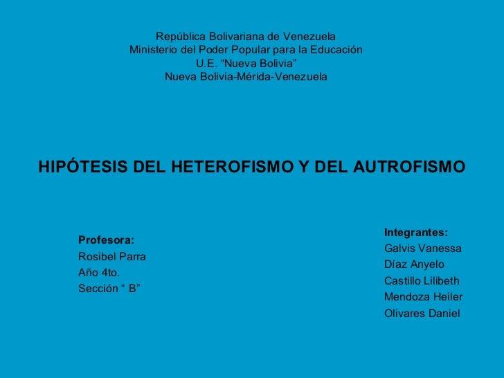 Hipótesis del heterotrofismo y autrofismo