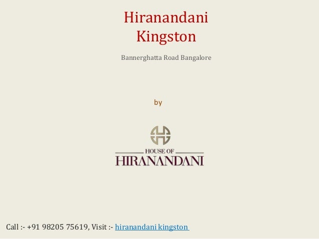 Hiranandani Kingston Bannerghatta, Bangalore - Price, Review, Rates, Location, Floor Plan