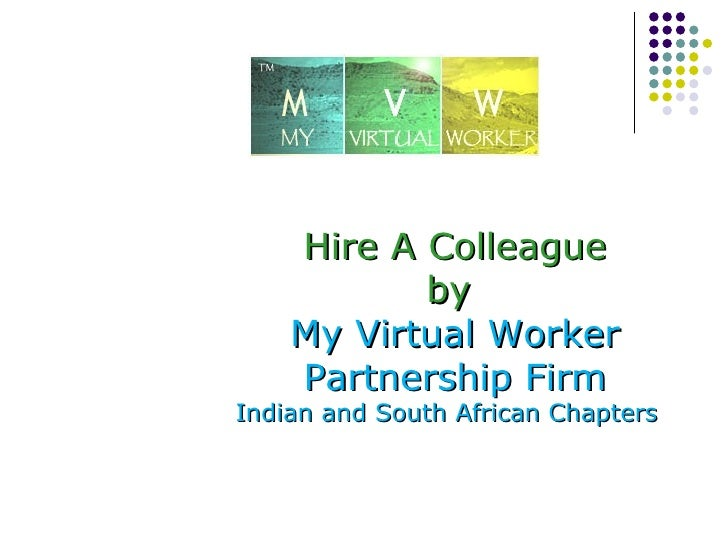 Hire A Colleague by  My Virtual Worker Partnership Firm Indian and South African Chapters