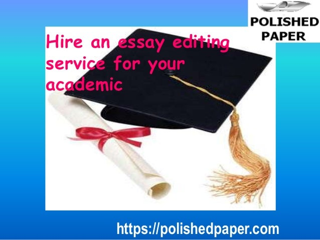 editing essay service Wondering if your essay is ready to send use our proofreading and essay editing services to make your paper shine get the help you need with our paper editing.