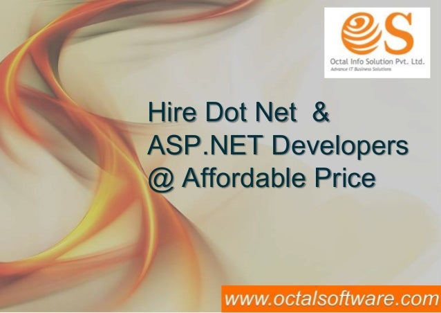 Hire Dot Net and Asp.Net Developers at Octal Info Solution
