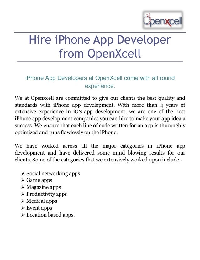 Hire iPhone App Developer from OpenXcell iPhone App Developers at OpenXcell come with all round experience. We at Openxcel...