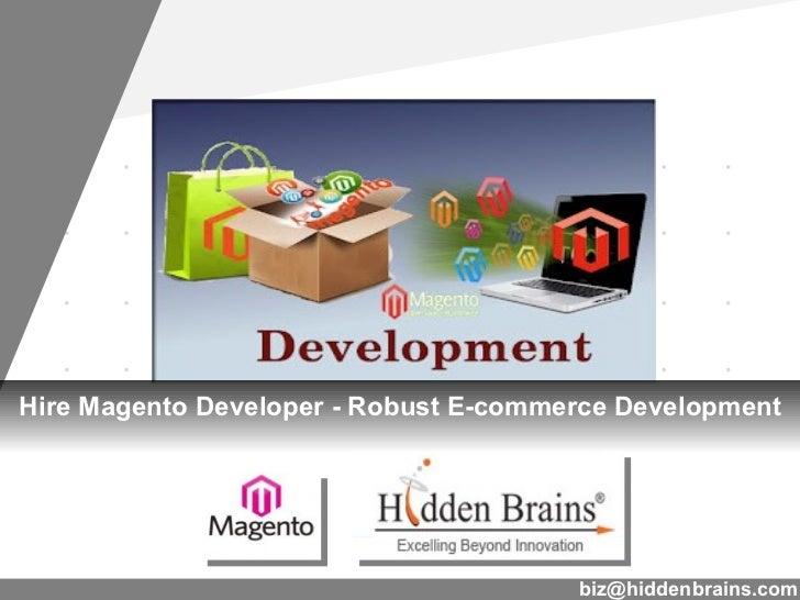Hire Magento Developer - Robust E-commerce Development