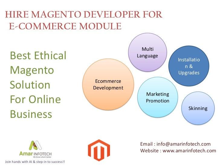 HIRE MAGENTO DEVELOPER FOR E-COMMERCE MODULE                                                            Multi  Best Ethica...