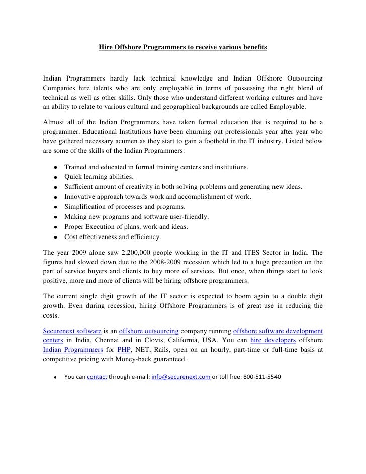 Hire Offshore Programmers to receive various benefits<br />Indian Programmers hardly lack technical knowledge and Indian O...