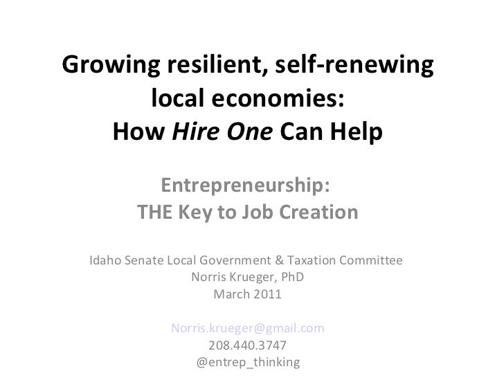 Growing resilient, self-renewing local economies: How  Hire One  Can Help Entrepreneurship:  THE Key to Job Creation Idaho...