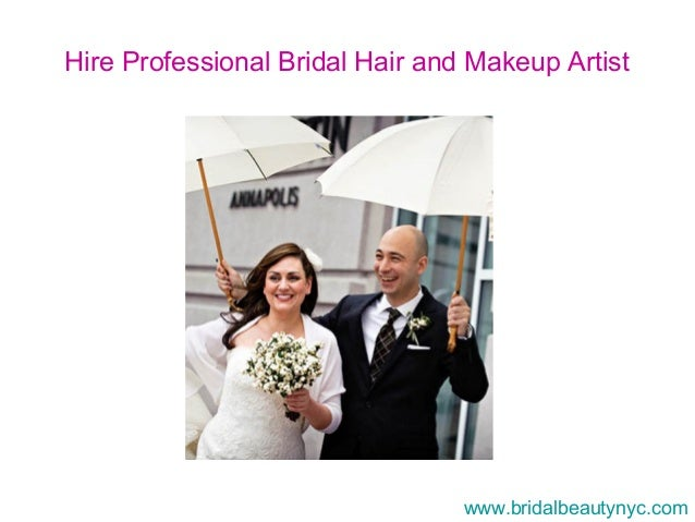 Why Hire A Wedding Makeup Artist : Hire professional bridal hair and makeup artist