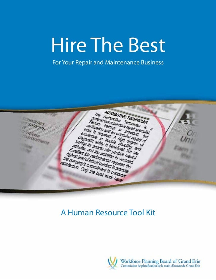 Hire The BestFor Your Repair and Maintenance Business  A Human Resource Tool Kit                                          ...