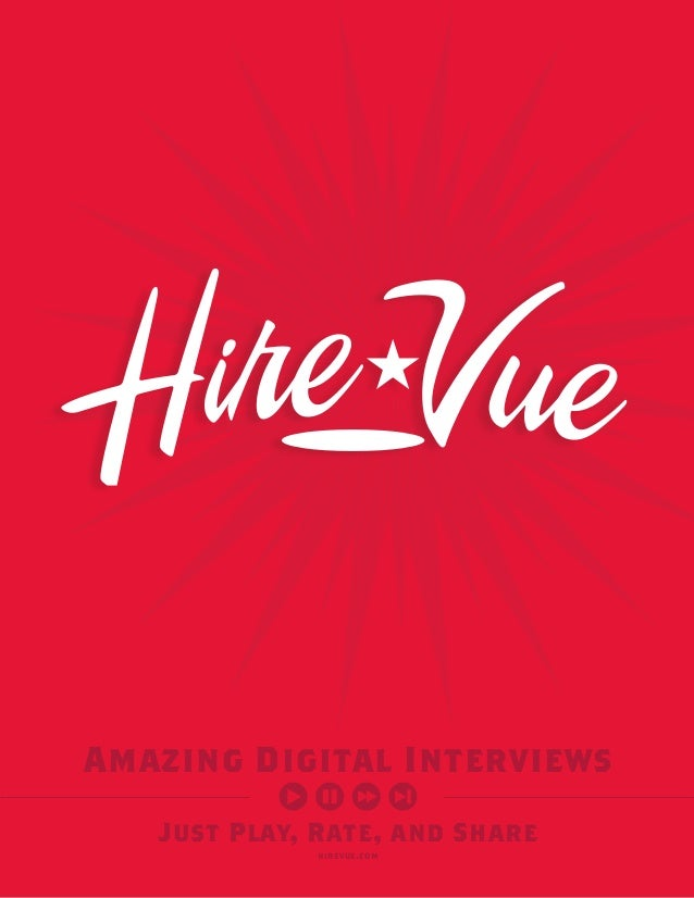 Just Play, Rate, and ShareAmazing Digital Interviewshirevue.com