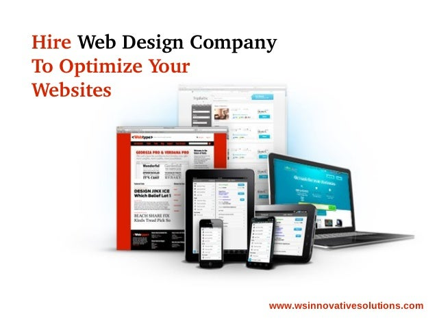 Hire web design company to optimize your websites