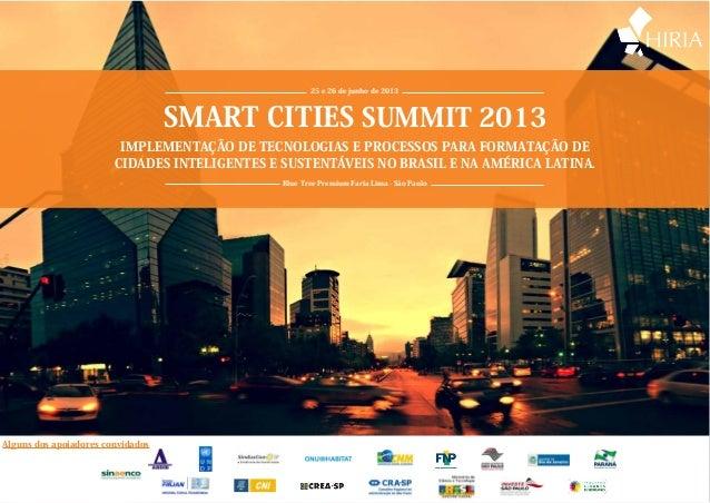 25 e 26 de junho de 2013                                   SMART CITIES SUMMIT 2013                         IMPLEMENTAÇÃO ...