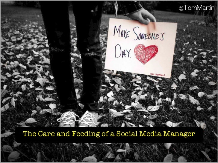 The Care and Feeding of a Social Media Manager