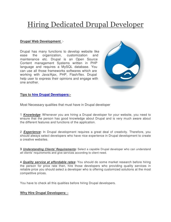 Hiring Dedicated Drupal DeveloperDrupal Web Development :-Drupal has many functions to develop website likeease    the    ...