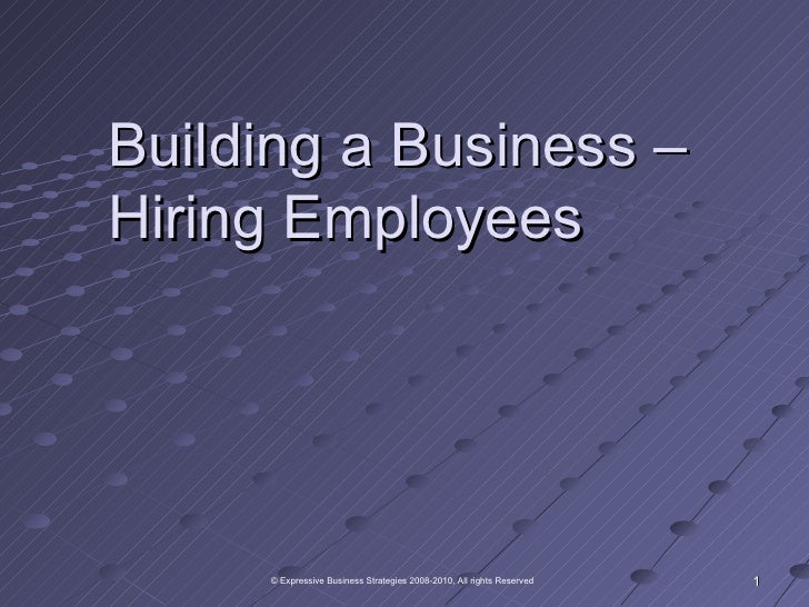 Building a Business – Hiring Employees
