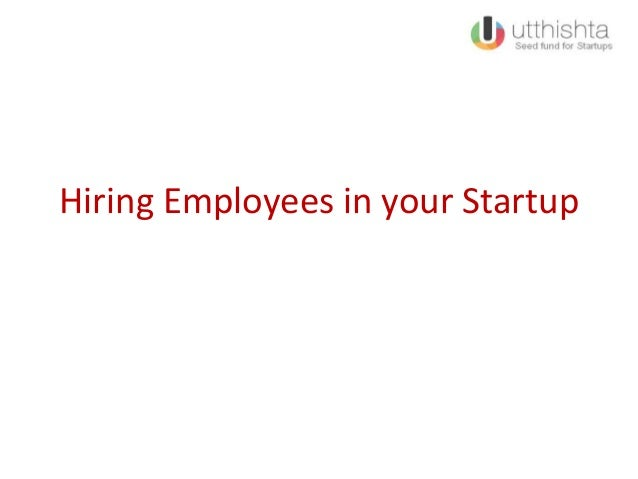 Hiring Employees in your Startup