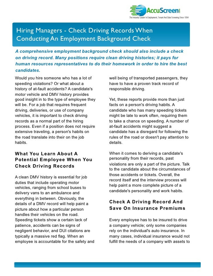I nvestor Newslette r Hiring Managers - Check Driving Records When Conducting An Employment Background Check A comprehensi...