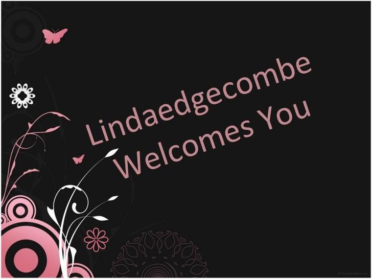 Lindaedgecombe Welcomes You