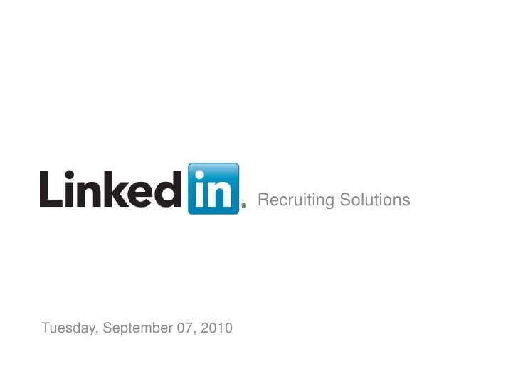 Recruiting Solutions<br />Tuesday, September 07, 2010<br />v<br />