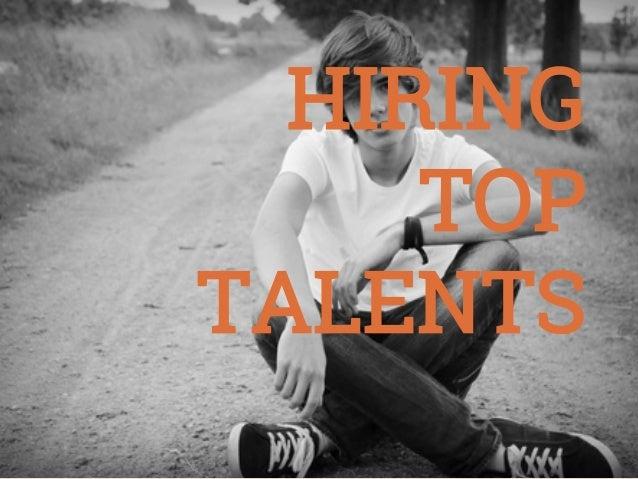 Hiring Top Talents