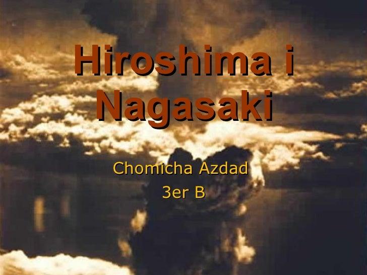 Hiroshima i Nagasaki Chomicha Azdad  3er B