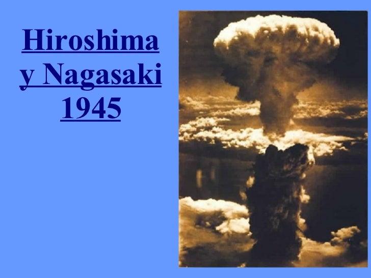 Hiroshima y Nagasaki 1945